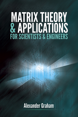 Matrix Theory and Applications for Scientists and Engineers (Paperback)-cover