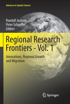 Regional Research Frontiers - Vol. 1: Innovations, Regional Growth and Migration-cover