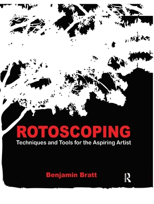 Rotoscoping: Techniques and Tools for the Aspiring Artist-cover