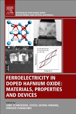 Ferroelectricity in Doped Hafnium Oxide: Materials, Properties and Devices-cover