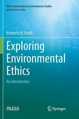 Exploring Environmental Ethics: An Introduction