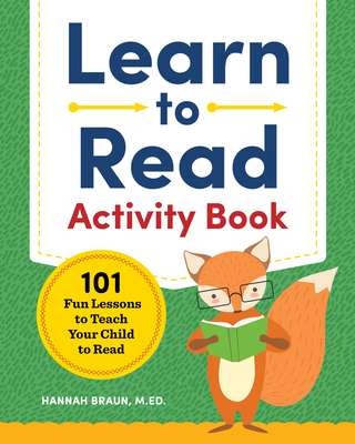 Learn to Read Activity Book: 101 Fun Lessons to Teach Your Child to Read-cover