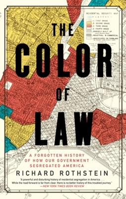 The Color of Law: A Forgotten History of How Our Government Segregated America-cover