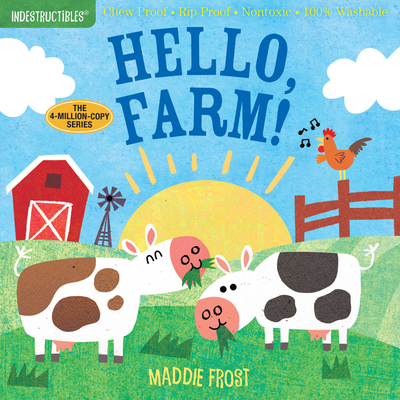 Indestructibles: Hello, Farm!: Chew Proof - Rip Proof - Nontoxic - 100% Washable (Book for Babies, Newborn Books, Safe to Chew)-cover