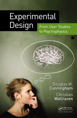 Experimental Design: From User Studies to Psychophysics (Hardcover)-cover