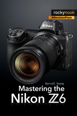 Mastering the Nikon Z6-cover