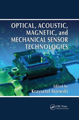 Optical, Acoustic, Magnetic, and Mechanical Sensor Technologies-cover