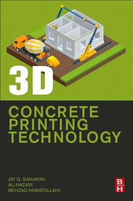 3D Concrete Printing Technology: Construction and Building Applications-cover