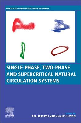 Single-Phase, Two-Phase and Supercritical Natural Circulation Systems-cover