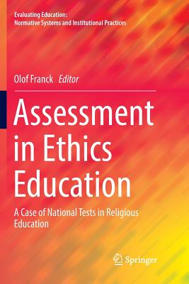 Assessment in Ethics Education: A Case of National Tests in Religious Education-cover