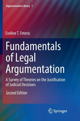 Fundamentals of Legal Argumentation: A Survey of Theories on the Justification of Judicial Decisions-cover