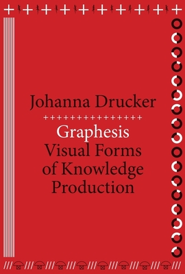 Graphesis: Visual Forms of Knowledge Production-cover