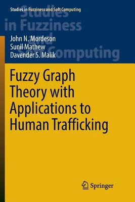 Fuzzy Graph Theory with Applications to Human Trafficking-cover