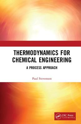 Thermodynamics for Chemical Engineering: A Process Approach-cover