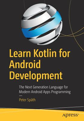 Learn Kotlin for Android Development: The Next Generation Language for Modern Android Apps Programming-cover