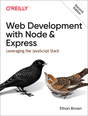 Web Development with Node and Express: Leveraging the JavaScript Stack-cover