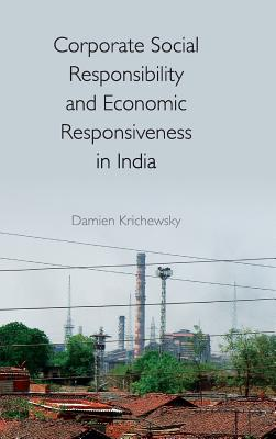 Corporate Social Responsibility and Economic Responsiveness in India-cover