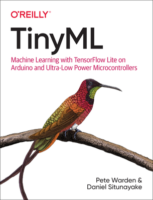 Tinyml: Machine Learning with Tensorflow Lite on Arduino and Ultra-Low-Power Microcontrollers (Paperback)-cover