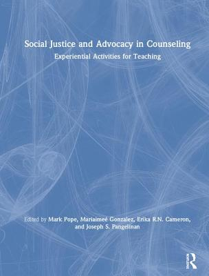 Social Justice and Advocacy in Counseling: Experiential Activities for Teaching-cover