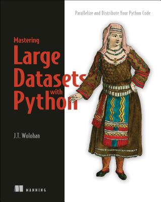 Mastering Large Datasets: Parallelize and Distribute Your Python Code-cover