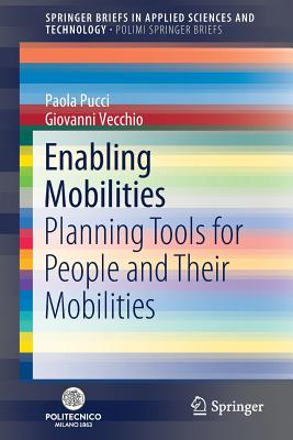 Enabling Mobilities: Planning Tools for People and Their Mobilities