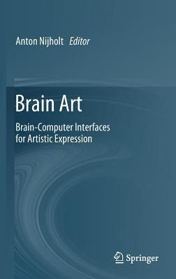 Brain Art: Brain-Computer Interfaces for Artistic Expression-cover