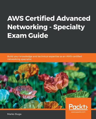 AWS Certified Advanced Networking - Specialty Exam Guide-cover