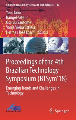 Proceedings of the 4th Brazilian Technology Symposium (Btsym'18): Emerging Trends and Challenges in Technology-cover
