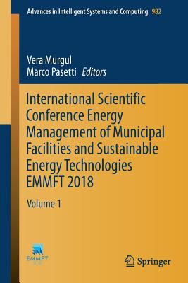 International Scientific Conference Energy Management of Municipal Facilities and Sustainable Energy Technologies Emmft 2018: Volume 1-cover