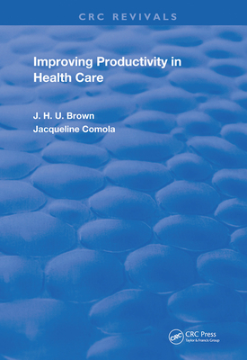 Improving Productivity in Health Care-cover