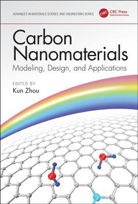Carbon Nanomaterials: Modeling, Design, and Applications-cover