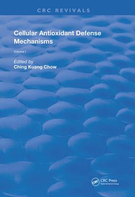 Cellular Antioxidant Defense Mechanisms