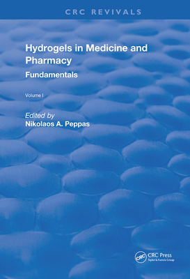 Hydrogels in Medicine and Pharmacy: Fundamentals-cover