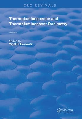 Thermoluminescence and Thermoluminescent Dosimetry-cover