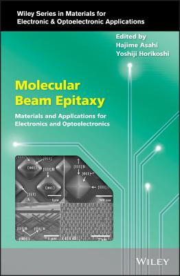 Molecular Beam Epitaxy: Materials and Applications for Electronics and Optoelectronics-cover