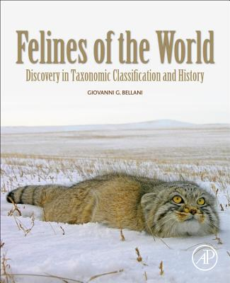 Felines of the World: Discoveries in Taxonomic Classification and History-cover