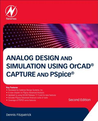 Analog Design and Simulation Using Orcad Capture and PSPICE-cover