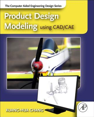 Product Design Modeling Using Cad/Cae: The Computer Aided Engineering Design Series-cover