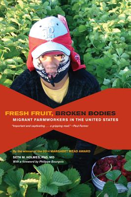 Fresh Fruit, Broken Bodies: Migrant Farmworkers in the United States-cover