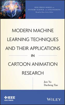 Modern Machine Learning Techniques and Their Applications in Cartoon Animation Research-cover