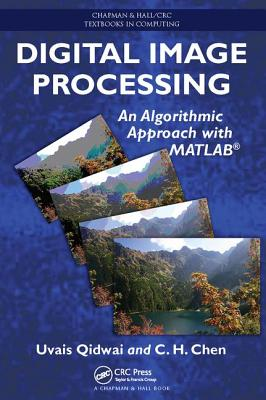 Digital Image Processing: An Algorithmic Approach with MATLAB-cover