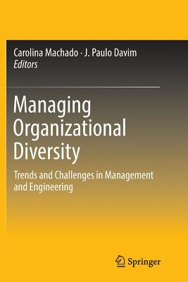 Managing Organizational Diversity: Trends and Challenges in Management and Engineering-cover