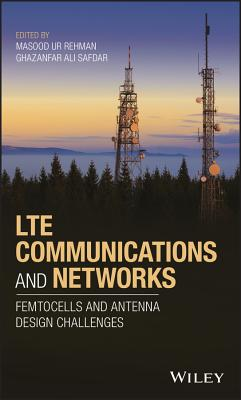 Lte Communications and Networks: Femtocells and Antenna Design Challenges-cover