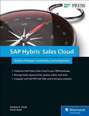 SAP Sales Cloud: Sales Force Automation with SAP C/4hana