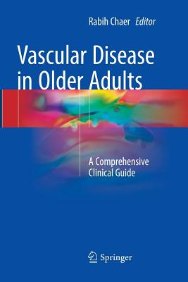 Vascular Disease in Older Adults: A Comprehensive Clinical Guide-cover