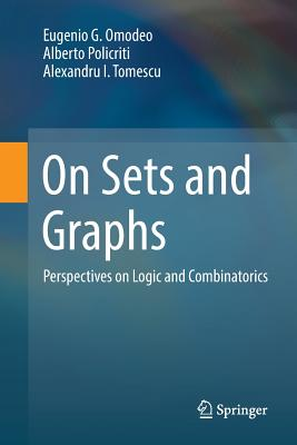 On Sets and Graphs: Perspectives on Logic and Combinatorics-cover