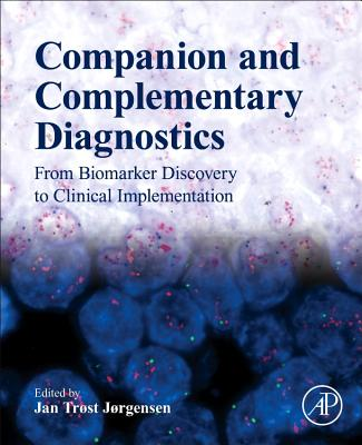 Companion and Complementary Diagnostics: From Biomarker Discovery to Clinical Implementation-cover