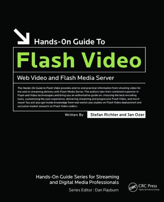Hands-On Guide to Flash Video: Web Video and Flash Media Server-cover