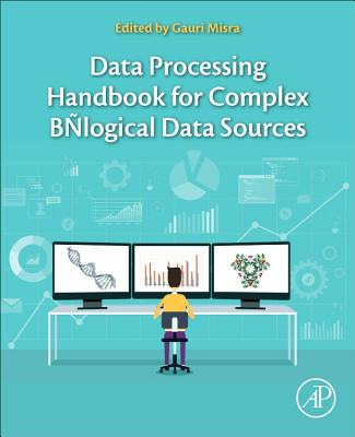 Data Processing Handbook for Complex Biological Data Sources-cover