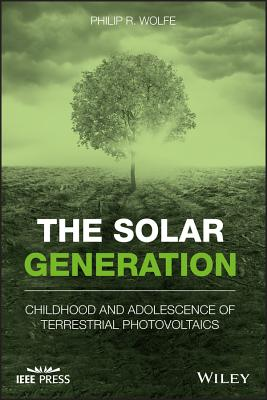 The Solar Generation: Childhood and Adolescence of Terrestrial Photovoltaics-cover